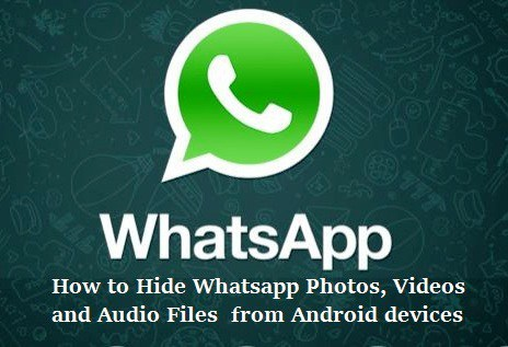 Hide WhatsApp Videos, Audio, Images