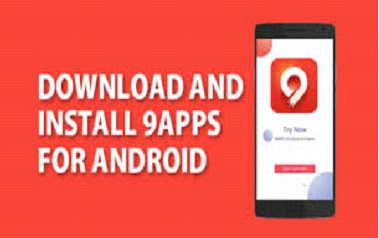 How to download and install 9Apps on android device
