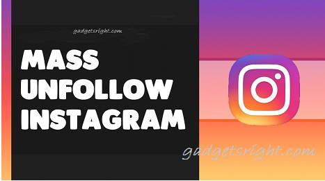 How to Mass Unfollow Instagram Users Who do not Follow You Back