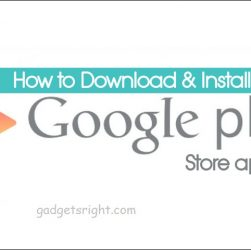 How to Download and Install Google Play Store APK on Android