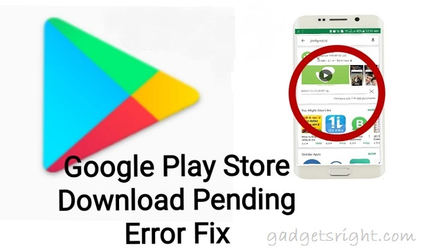 Fix Download Pending Error in Google Play App