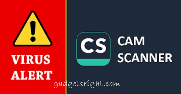 CamScanner: Android Google Play app with 100 Million Downloads &Malware